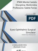 Eyesi Simulador Cirúrgico