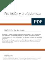 Profesión y Profesionista