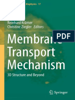 (Springer Series in Biophysics 17) Reinhard Krämer, Christine Ziegler (Eds.)-Membrane Transport Mechanism_ 3D Structure and Beyond-Springer-Verlag Berlin Heidelberg (2014)