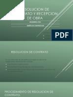 Resolucion de Contrato y Recepcion de Obra