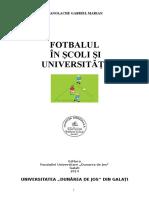 Fotbal in Scoli Si Universitati