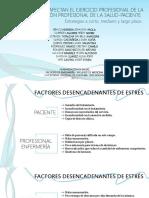 CONDICIONES QUE AFECTAN EL EJERCICIO PROFESIONAL DE LA SALUD Y LA RELACIÓN PROFESIONAL DE LA SALUD-PACIENTE