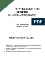 Acarreo y Transporte Seguro en Mineria Subterraneao