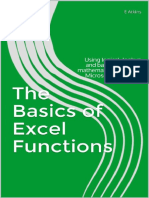 The Basics of Excel Functions by E Atkins