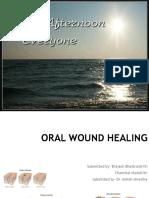 Oral Wound Healing