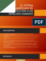 El Sistema Interamericano de Protección a Los Derechos