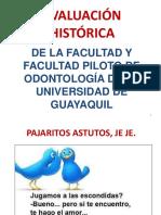 Historia de La Facultad Piloto Odontologia Por El Dr. Wenscelao Gallardo