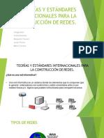 1.Teorías y Estándares Internacionales Para La Construcción de Redes