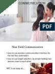 Near Field Communication Final Dmce