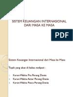 04 Sistem Keuangan Internasional Dari Masa Ke Masa Rev00