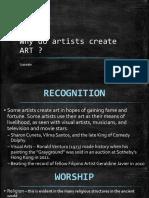 Why Do Artists Create art ?