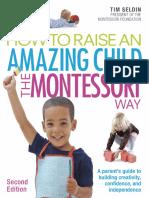 Tim Seldin-How to Raise an Amazing Child the Montessori Way-DK (2017)