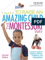 Tim Seldin-How to Raise an Amazing Child the Montessori Way-DK (2017)