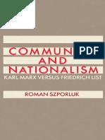 Szporluk Communism and Nationalism Karl Marx and Friedrich List
