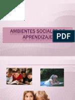 Ambientes Sociales de Aprendizaje