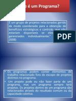 GPPD , MÓD 1 O Que é Um Programa, Projeto..