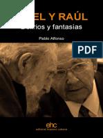 Fidel y Raul, Delirios y Fantasias_pablo_alfonso__ebook