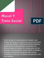 Moral Y Trato Social