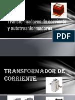 Transformadores de Corriente y Autotrasnformadores