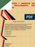 Introduccion y Definicion Del Perfil, Reclutamiento,