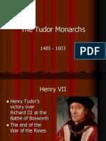 1- Tudor Monarchs
