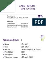 Case report mastoiditis tamae, emdi & melli.ppt