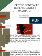 Conceptos Generales Sobre Violencia y Maltrato