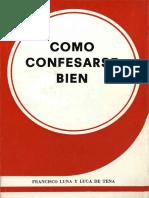 Francisco Luna Luca de Tena_Cómo Confesarse Bien