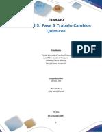 Formato Entrega Trabajo Colaborativo – Unidad 3 Fase 5 Trabajo Cambios Químicos