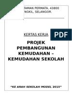 186455778-Kertas-Kerja-Projek-Pembangunan-Kemudahan-Sekolah.doc