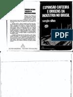 Expansão Cafeeira e Origens Da Indústria No Brasil- Sérgio Silva