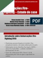 08. Embarcações Fire Fighting Estudo de Caso