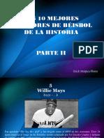 Los 10 Mejores Jugadores de Béisbol de La Historia, Parte II