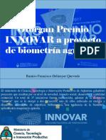 Otorgan Premio INNOVAR a Proyecto de Biometría Agrícola
