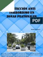 Protección Anti Terrorismo en Zonas Peatonales