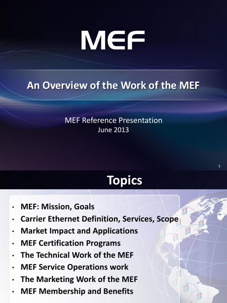 Overview Of The Work Of The Mef 20130610 Internet Service Provider