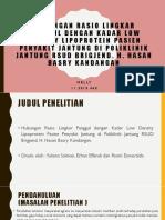 Presentasi Artike Pene Ldlwaist to Hip Penyakit Jantung Dr. Djap