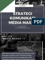 Interview - Strategi Komunikasi Media Massa