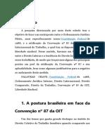 A Convenção Nº 87 Da Organização Internacional Do Trabalho e Sua Viabilidade No Ordenamento Jurídico Brasileiro