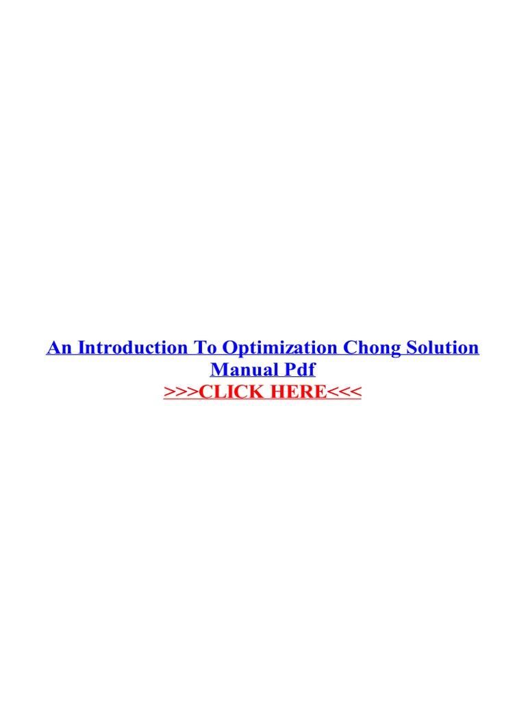 An Introduction to Optimization Chong Solution Manual PDF | Portable  Document Format | Mathematical Optimization