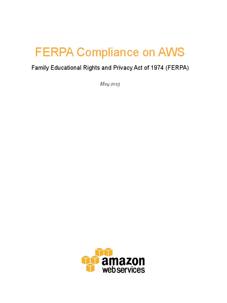 Aws Ferpa Whitepaper Amazon Web Services Payment Card Industry