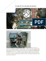 Como Convertir Su Viejo PC a Un Servidor de Archivos