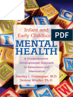 Stanley I Greenspan; Serena Wieder Infant and Early Childhood Mental Health a Comprehensive, Developmental Approach to Assessment and Intervention