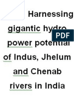 Harnessing gigantic hydro power potential of Indus, Jhelum and Chenab rivers in India