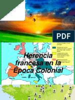 Herencia Francesa en La Época Colonial