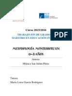 2016_TFG_SanJuliánPérez,Mónica_Metodología Montessori en 0-3 Años