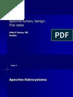 Apocrine Tumors, Benign, Five Cases