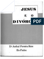 Aníbal Pereira dos Reis - Jesus e o Divorcio.pdf