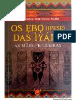 Os Ebo (Ipese) Das Iyami - As Mães Feiticeiras - Fernandez Portugal Filho
