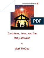 Christians Jews and the Baby Messiah